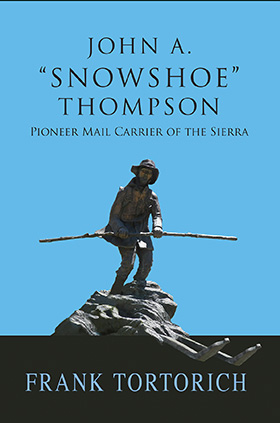 "John A.  ""Snowshoe""  Thompson"