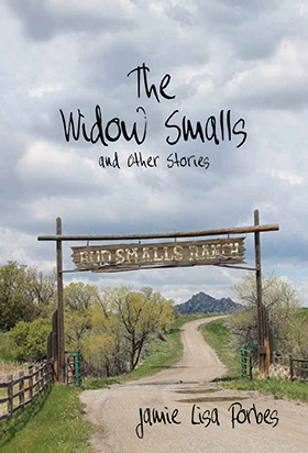 The Widow Smalls and Other Stories