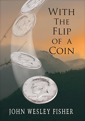 With the Flip of A Coin